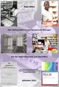 Vom Abfassmädchen zum Background-Manager – Von der Materialkammer zum Backoffice: Zur Historie des Berufes der Pharmazeutisch-kaufmännischen Angestellten (PKA)