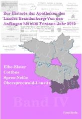 Zur Historie der Apotheken des Landes Brandenburg von den Anfängen bis zum Fontane-Jahr 2019, Teil IV: Elbe-Elster, Oberspreewald-Lausitz, Cottbus, Spree-Neiße